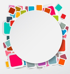 Paper Circle on Colorful Square Round Rectangles vector image vector image