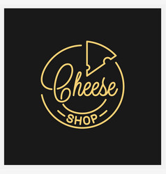 cheese shop logo round linear logo cheese vector image