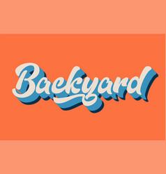 Orange blue white backyard hand written word text vector