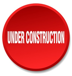 Under construction red round flat isolated push vector