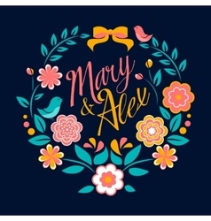 Flower wedding invitation card Mary and Alex vector image vector image