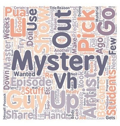 Mystery s The Pick Up Artist text background vector