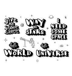 Set of handwritten space quotes lettering vector