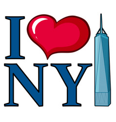 I love new york sign with skyscraper vector