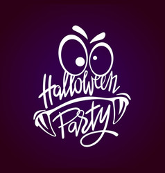 Halloween night party monster hand lettering with vector