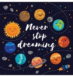 Never stop dreaming Motivation vector image vector image