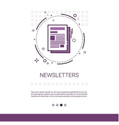 Newsletter application newspaper web banner vector