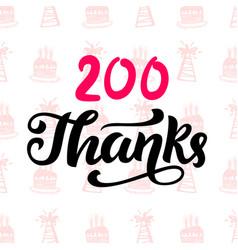 thanks 200 followers vector image