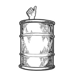 thumb up in oil barrel engraving vector image