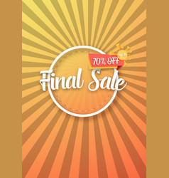 Final sale poster with sunburs vector