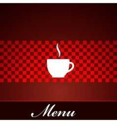 Menu design with coffee or tea cup vector