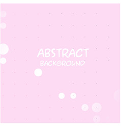 abstract white dots pink background image vector image