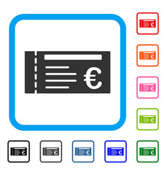 euro ticket framed icon vector image