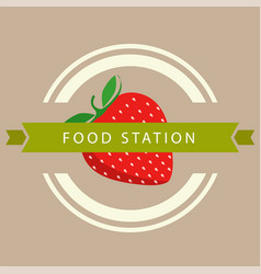 food station ribbon strawberry circle frame backgr vector image
