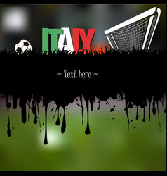 Italy with a soccer ball and gate vector