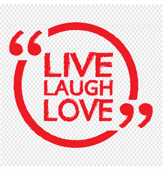 live laugh love lettering design vector image