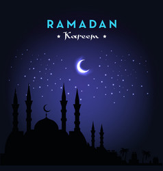ramadan kareem greeting card with mosque and night vector image