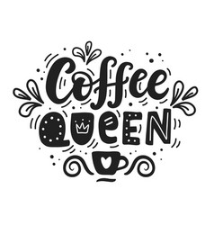 Coffee queen logo badge hand drawn lettering vector