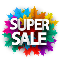 Super sale sign promo poster with maple leaves vector