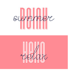 Relax summer font lettering hello relax vector