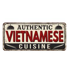 Authentic vietnamese cuisine vintage rusty metal vector