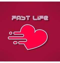 Heart fast life tshirt print design Heart vector