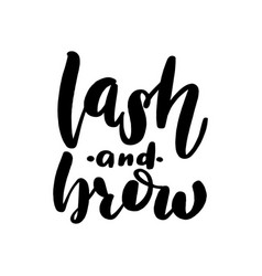 Lash and brow lettering greeting vector