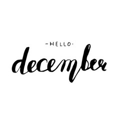 Hello december lettering vector