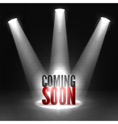 Coming soon text in spotlight shine effects on a vector