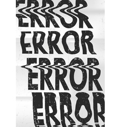 Glitched error message art typographic poster vector