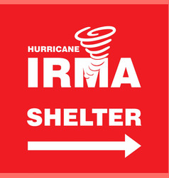hurricane irma shelter right side red banner vector image