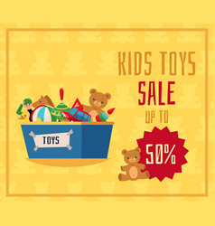 Kids toys sale flyer or banner with toys in box vector