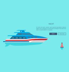 Luxurious yacht for long nice sea walks website vector