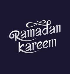 typographic handwritten ramadan vector image