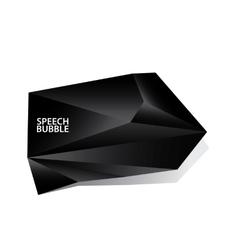 black polygonal geometric speech bubble vector image
