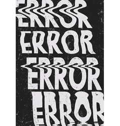 Glitched error message art typographic poster Glit vector