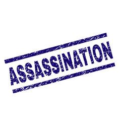 Grunge textured assassination stamp seal vector