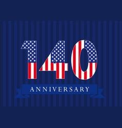 140 anniversary usa vector image