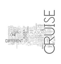 alaskan cruise text word cloud concept vector image