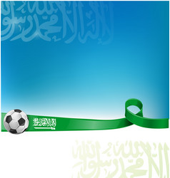 arabia saudita background flag with soccer ball vector image