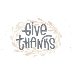 Give Thanks thanksgiving lettering golden wreath vector