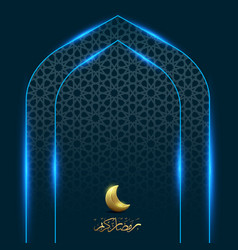 Ramadan kareem with moon gate light background vector
