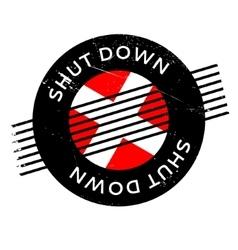 Shut Down rubber stamp vector