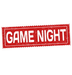 game night grunge rubber stamp vector image vector image