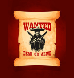 wanted dead or alive poster of mexican bandit vector image