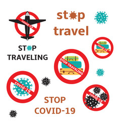 Stop traveling red sign set virus covid-19 vector