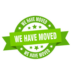 we have moved ribbon we have moved round green vector image
