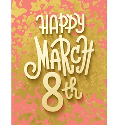 Gold leaf boho chic style march 8th greeting card vector image
