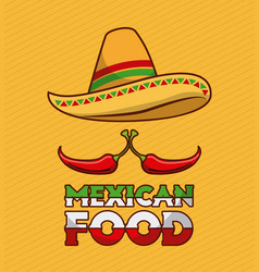 mexican food chili pepper and hat traditional vector image