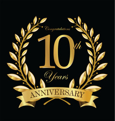 Anniversary golden laurel wreath 10 years 5 vector